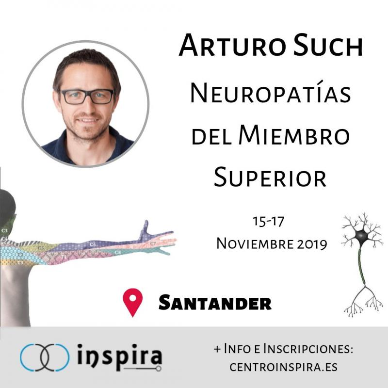 Neuropatías del Miembro Superior: Abordaje en Terapia Manual. Arturo Such