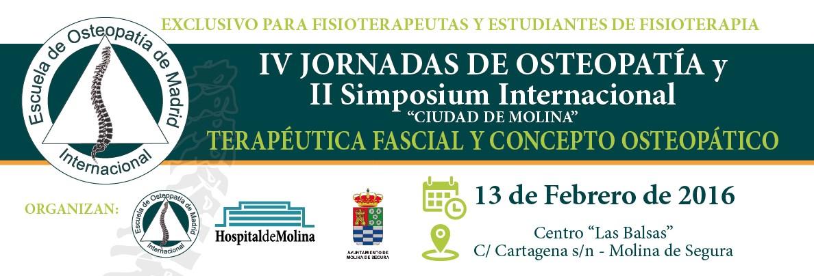 """IV JORNADAS DE OSTEOPATÍA y II Simposium Internacional de Fisioterapia Fascial """"CIUDAD DE MOLINA"""" TERAPÉUTICA FASCIAL Y CONCEPTO OSTEOPÁTICO"""