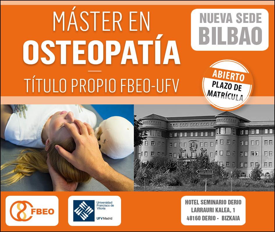 MÁSTER DE OSTEOPATIA FBEO-UFV  NUEVA SEDE BILBAO