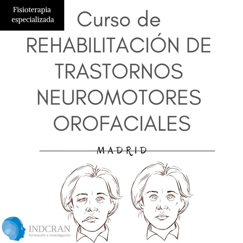 Curso de Rehabilitación de Trastornos Neuromotores Orofaciales.