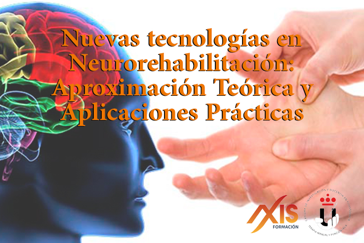 CURSO DE NUEVAS TECNOLOGÍAS EN NEUROREHABILITACIÓN