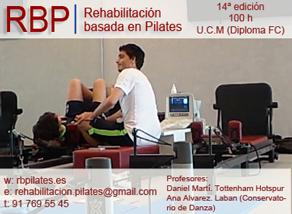 REHABILITACIÓN BASADA EN PILATES. Universidad Complutense de Madrid. Máquinas, suelo y accesorios. 14ª Edición