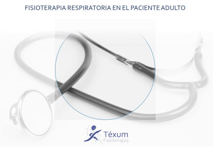 Fisioterapia Respiratoria en el Paciente Adulto