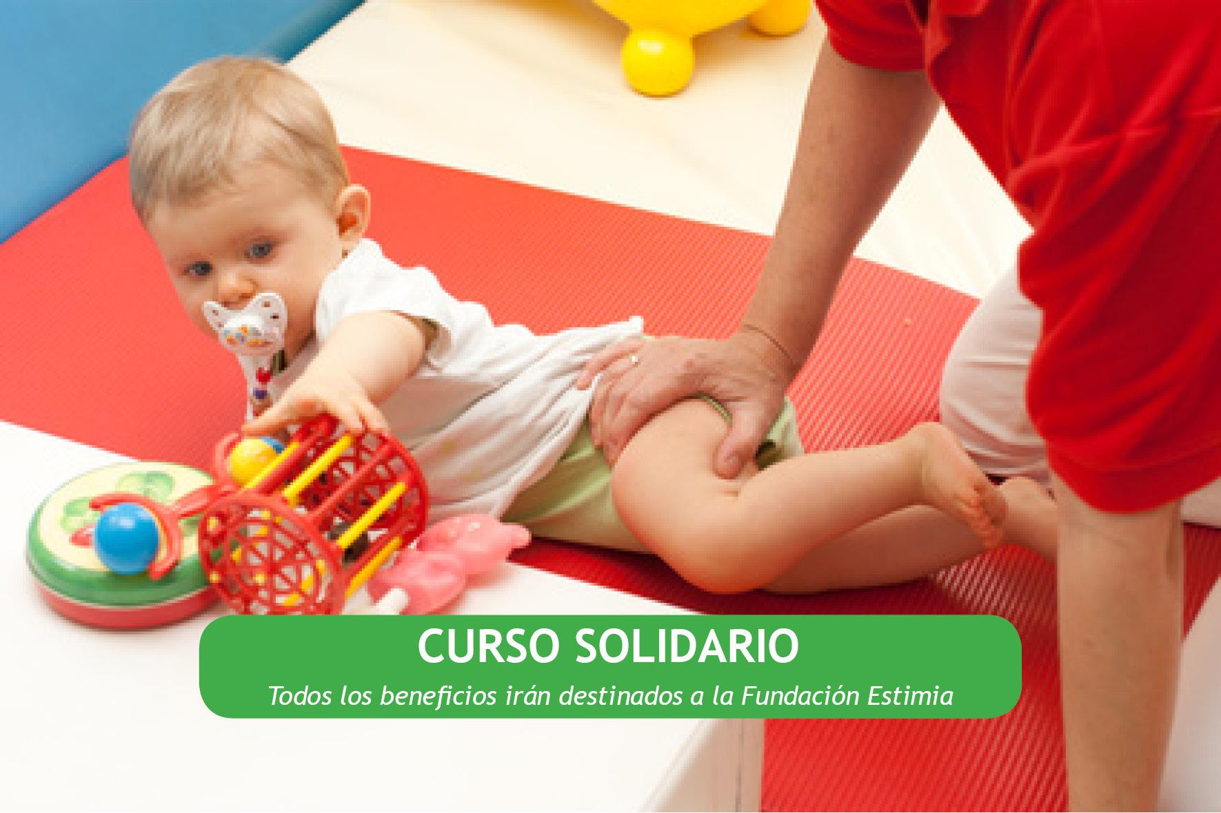 CURSO SOLIDARIO de Introducción a la Fisioterapia pediátrica: valoración y tratamiento en diferentes edades del desarrollo del niño