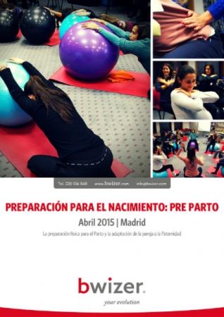 Preparación para el Nacimiento: Pre Parto | abril 2015 MADRID