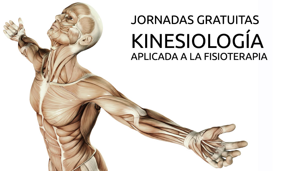 Jornadas gratuitas: Kinesiologia aplicada a la fisioterapia