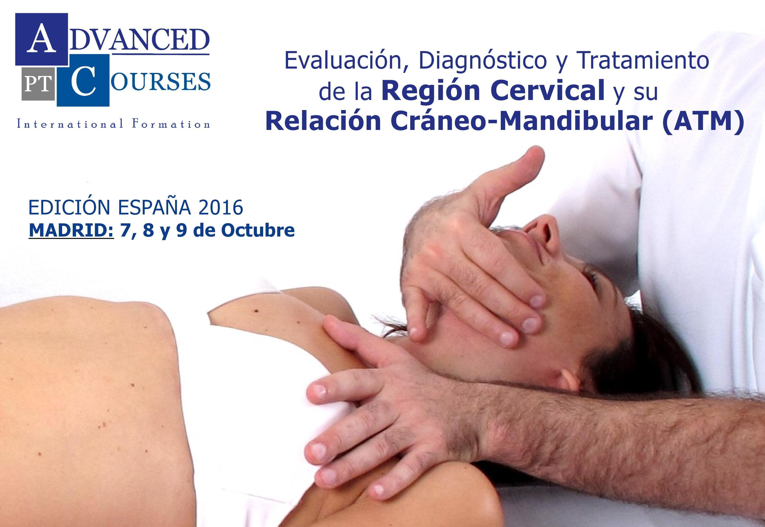 Exploración, Diagnóstico y Tratamiento de la Región Cervical y su Relación Cráneo-Mandibular (ATM)