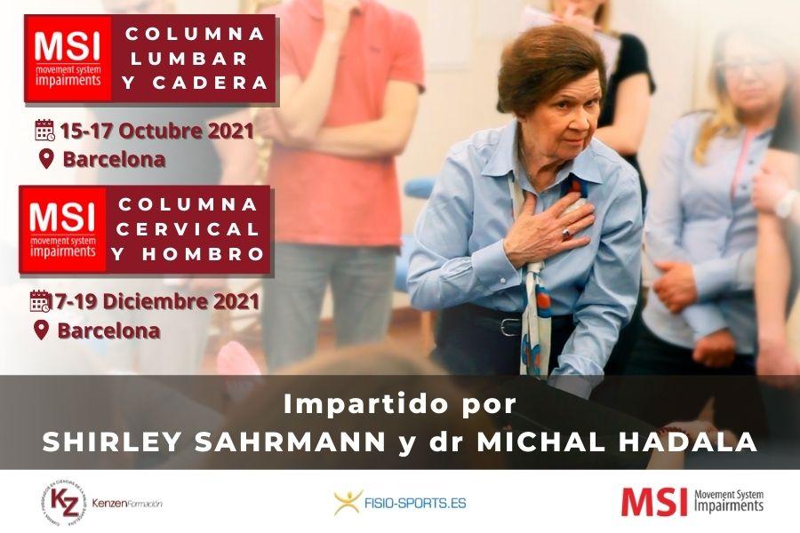 Movement System Impairments con Shirley Sahrmann y Michal Hadala   Columna Lumbar y Cadera (MSI-LC) Columna Escapular Hombro y Cervicales (MSI-HC)
