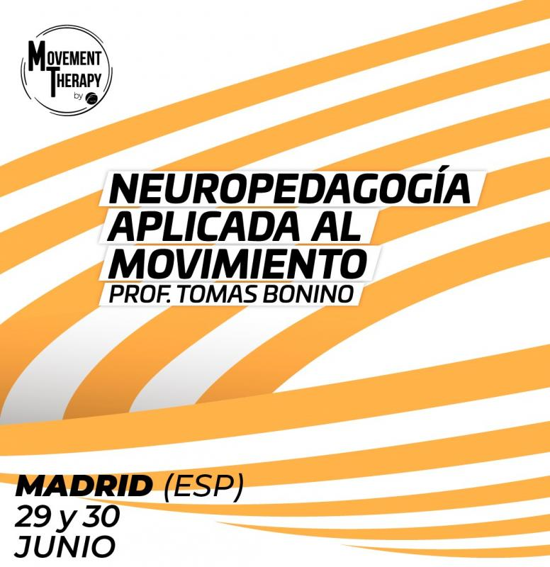 NEUROPEDAGOGÍA APLICADA AL MOVIMIENTO TERAPÉUTICO  (Movement Therapy)