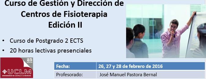 Postgrado en Gestión y Dirección de Centros de Fisioterapia (UCLM Toledo)
