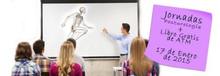 """Jornadas: """"Diagnóstico fisioterapéutico, biomecánico y posturológico: métodos de intervención en osteopatía, reeducación postural y control motor"""""""