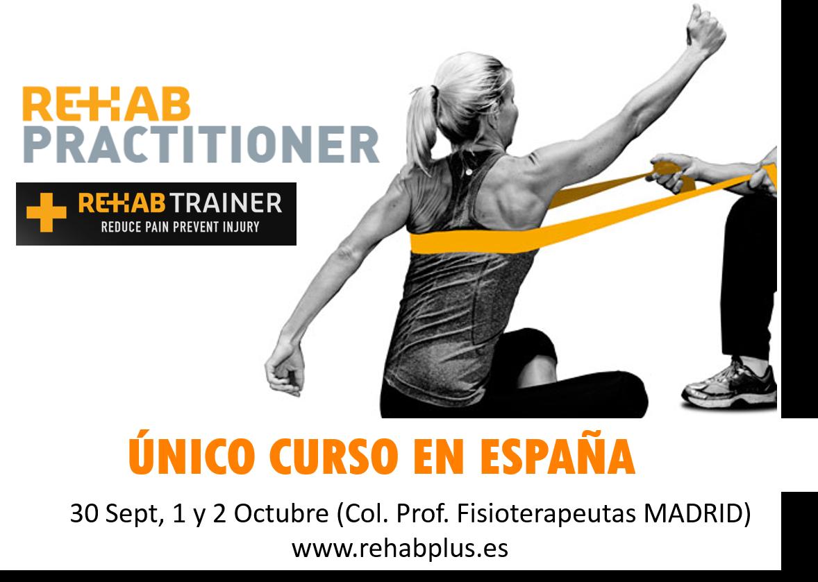 Rehab Practitioner (Técnicas, Herramientas y Ejercicios Correctivos de Vanguardia)