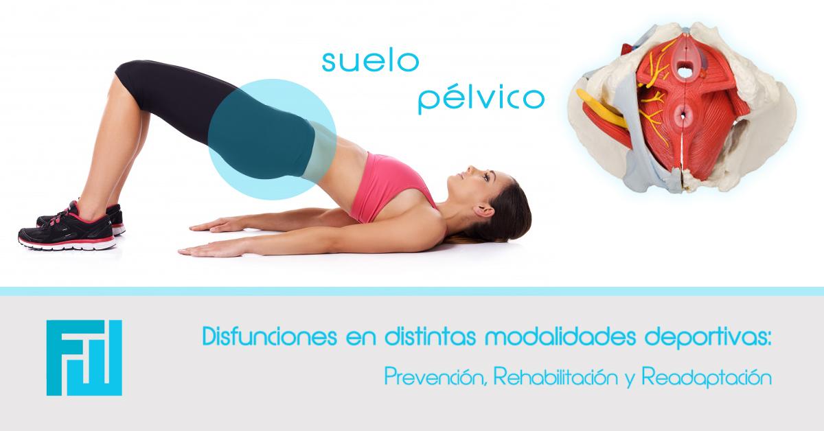 Disfunciones del suelo pélvico en distintas modalidades deportivas: prevención, rehabilitación y readaptación