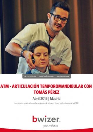 ATM - Evaluación y Tratamiento de la Disfunción Cráneo-Cérvico-Mandibular | Abr 2015 MADRID