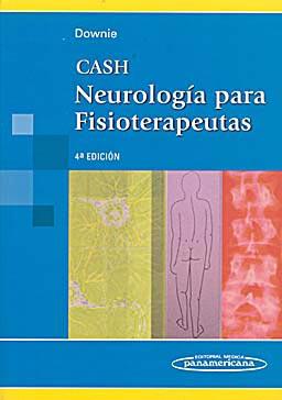 CASH NEUROLOGIA PARA FISIOTERAPEUTAS Isbn: 9789500603652