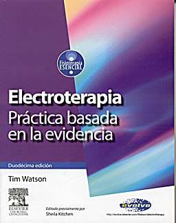 ELECTROTERAPIA. PRACTICA BASADA EN LA EVIDENCIA