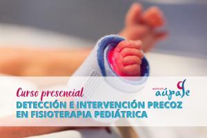 Detección e Intervención Precoz en Fisioterapia Pediátrica