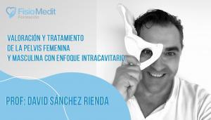 Valoración y tratamiento de la pelvis femenina y masculina con un enfoque intracavitario