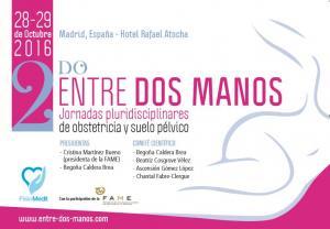 2º ENTRE DOS MANOS; JORNADAS PLURIDISCIPLINARES DE OBSTETRICIA Y SUELO PÉLVICO