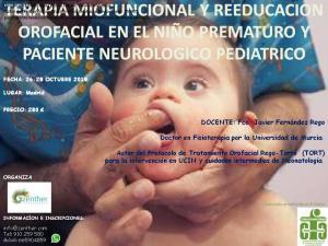 Terapia miofuncional y reeducación orofacial en el niño prematuro y en el paciente neurológico pediátrico.