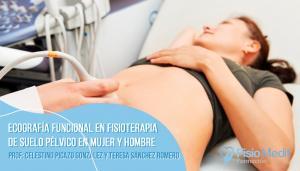 Ecografía funcional en fisioterapia de suelo pélvico en mujer y hombre