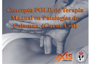TERAPIA MANUAL RESONANTE (POLD CONCEPT) EN PATOLOGÍAS DE COLUMNA (CURSOS A+B)