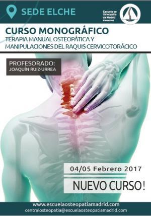 CURSO MONOGRÁFICO TERAPIA MANUAL OSTEOPÁTICA Y MANIPULACIONES DEL RAQUIS CERVICOTORÁCICO
