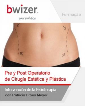 Pre y Post Operatorio de cirugía Estética y Plástica. Intervención de la Fisioterapia.