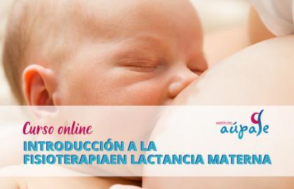 Introducción a la Fisioterapia en Lactancia Materna