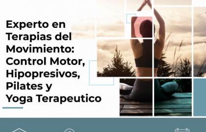 Experto Universitario en Terapias del Movimiento: Control Motor, Hipopresivos, Pilates y Yoga terapéutico