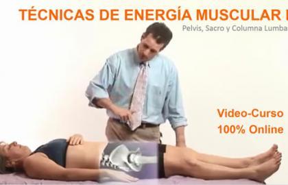 Técnicas de Energía Muscular I (Pelvis, Sacro y Columna Lumbar) (Video-Curso)