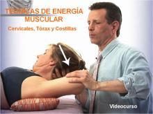 Técnicas de Energía Muscular II (Cervicales, Tórax y Costillas) (Video-Curso)